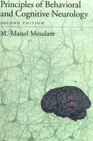 Principles of Behavioral and Cognitive Neurology by M. Marsel Mesulam