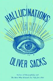 Hallucinations by Oliver Sacks